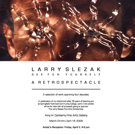 Larry Slezak - See for Yourself - A Retrospectacle