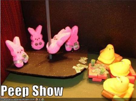 Stripper Peeps at the Bada-Bunny-Bing