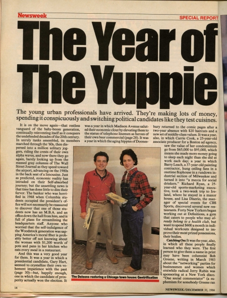 """It is on the move again - that restless vanguard of the baby-boom generation, continually reinventing itself as it conquers the undefended decades of the 20th century."" - Newsweek, December 31, 1984"